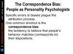 the correspondence bias people as personality psychologists