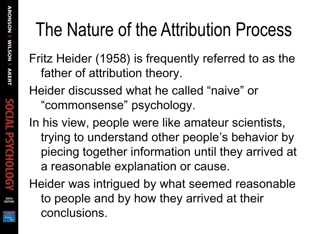 The Nature of the Attribution Process