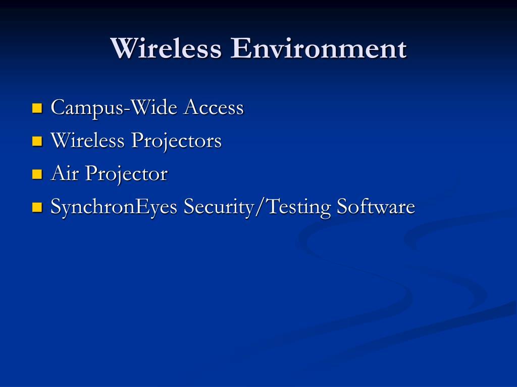 Wireless Environment