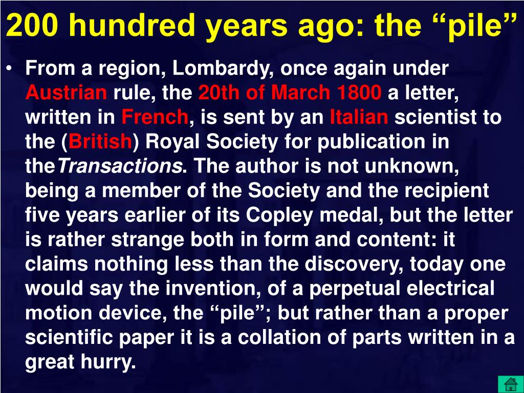 """200 hundred years ago: the """"pile"""""""