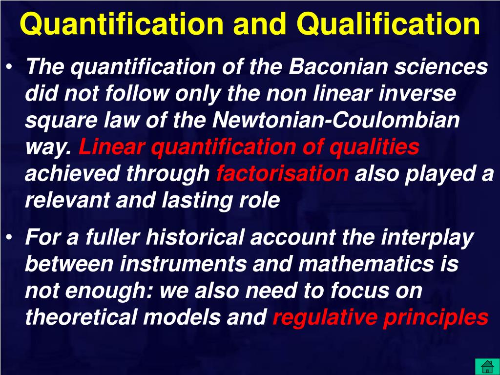 Quantification and Qualification