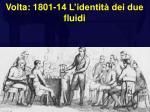 volta 1801 14 l identit dei due fluidi