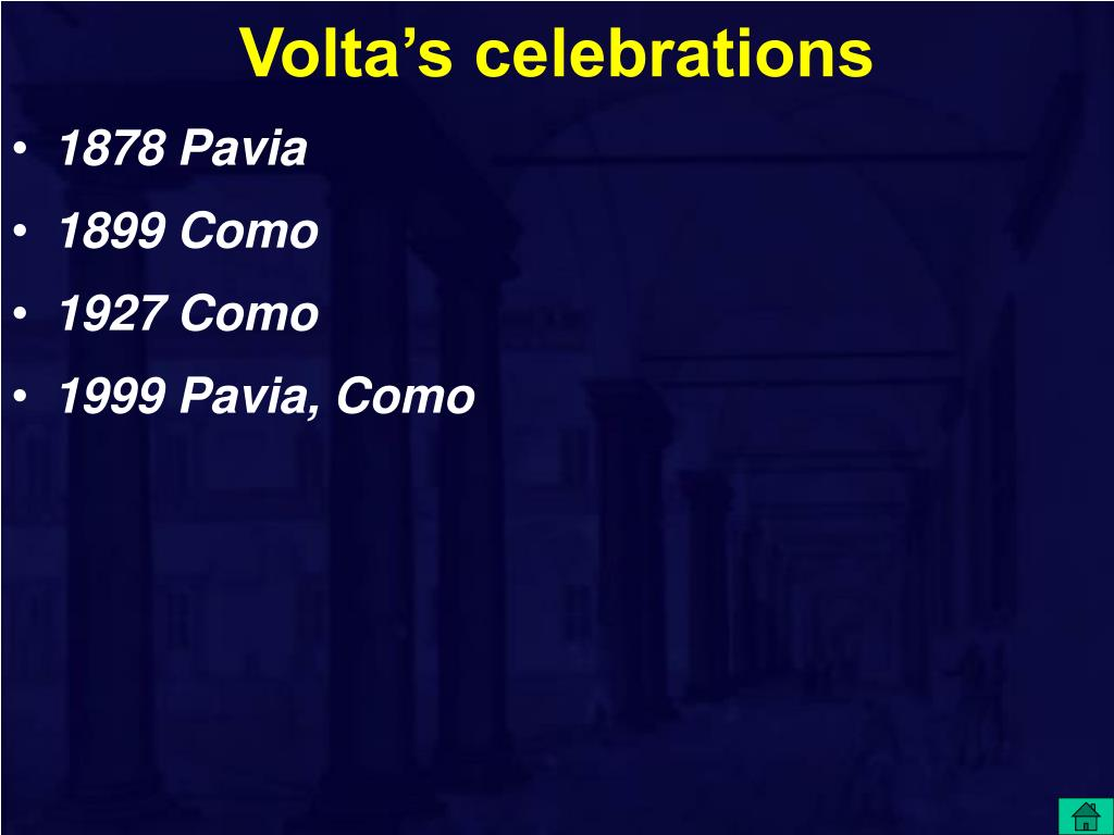 Volta's celebrations