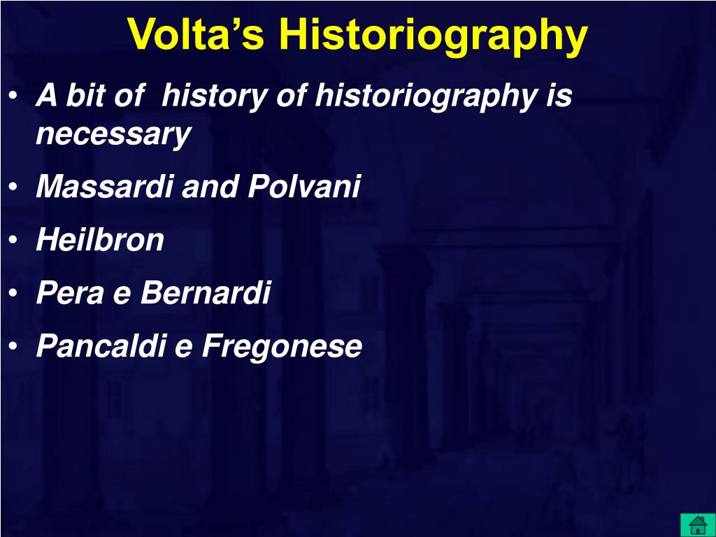 Volta's Historiography
