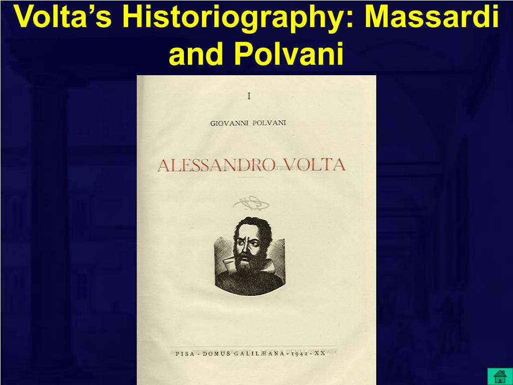 Volta's Historiography: Massardi and Polvani