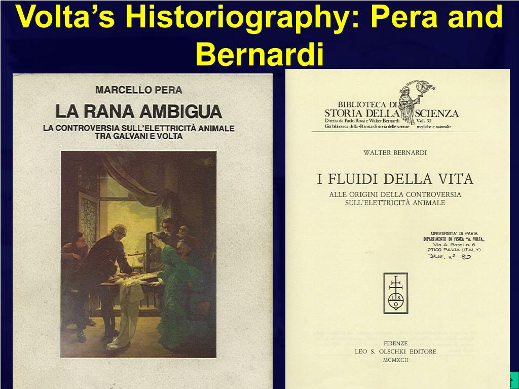 Volta's Historiography: Pera and Bernardi