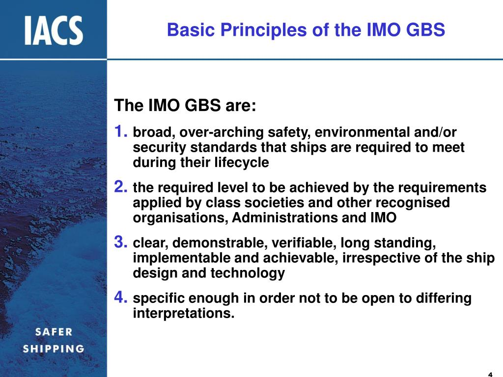 Basic Principles of the IMO GBS