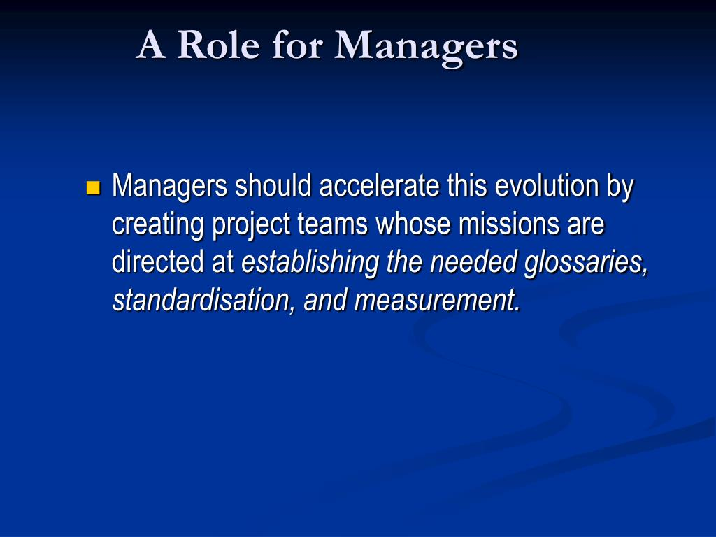 A Role for Managers