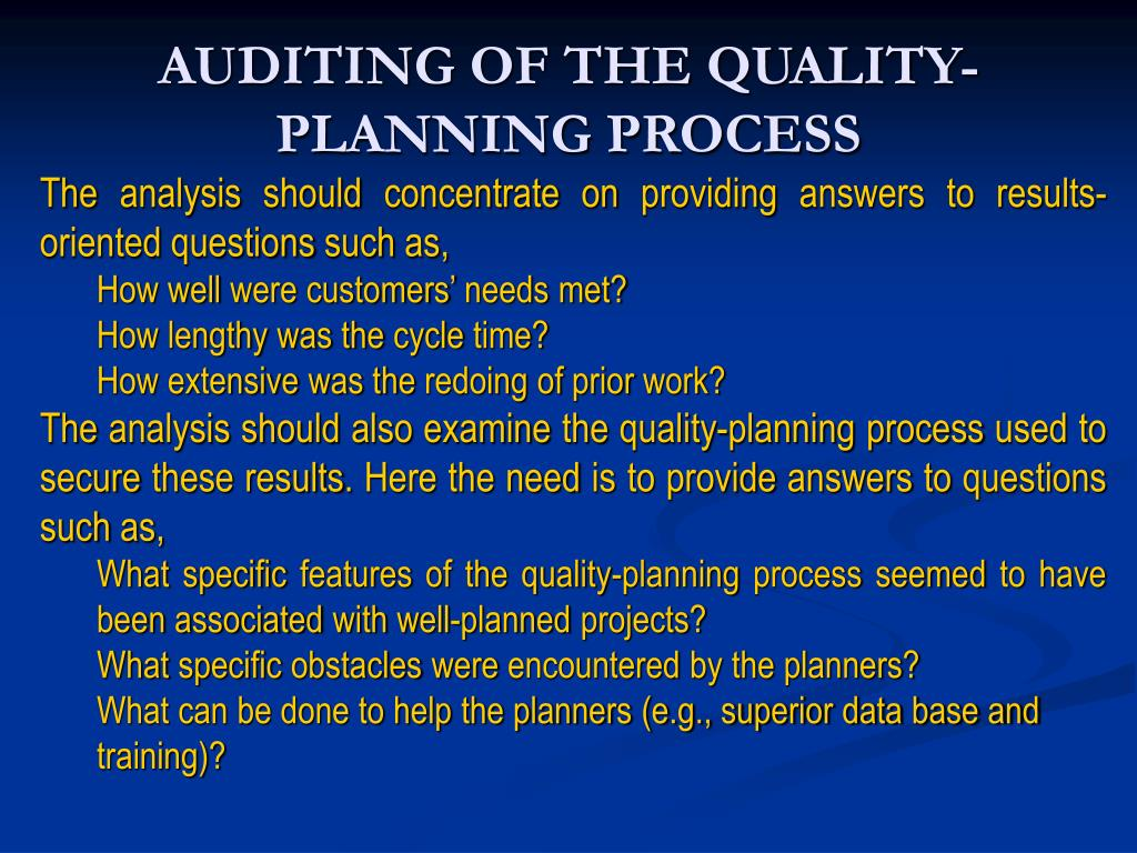 AUDITING OF THE QUALITY-PLANNING PROCESS