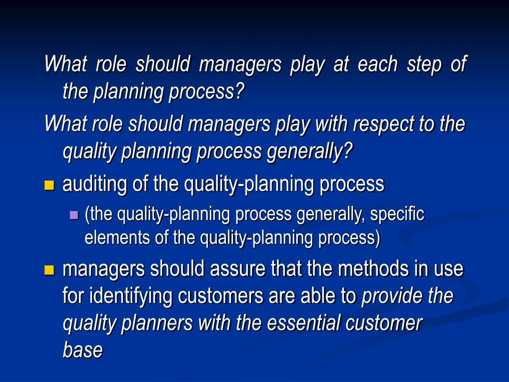 What role should managers play at each step of the planning process?