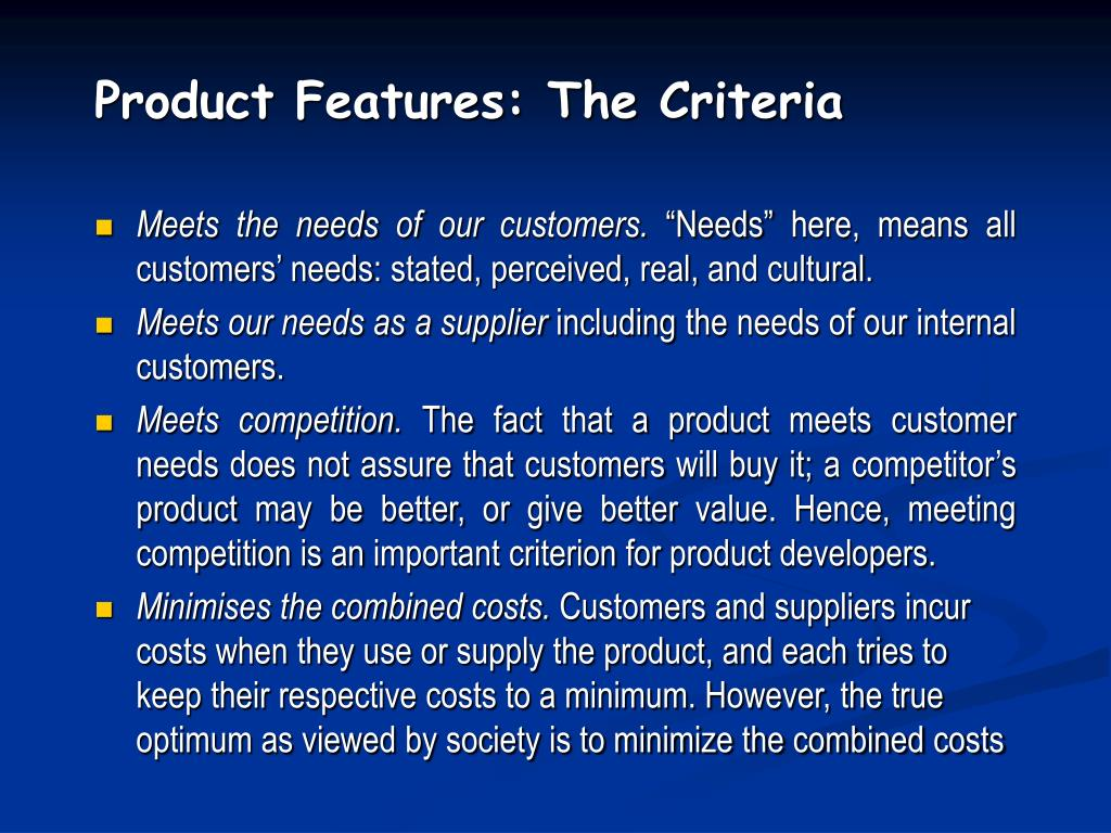 Product Features: The Criteria
