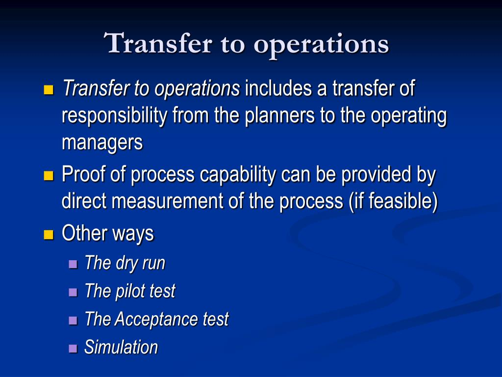 Transfer to operations