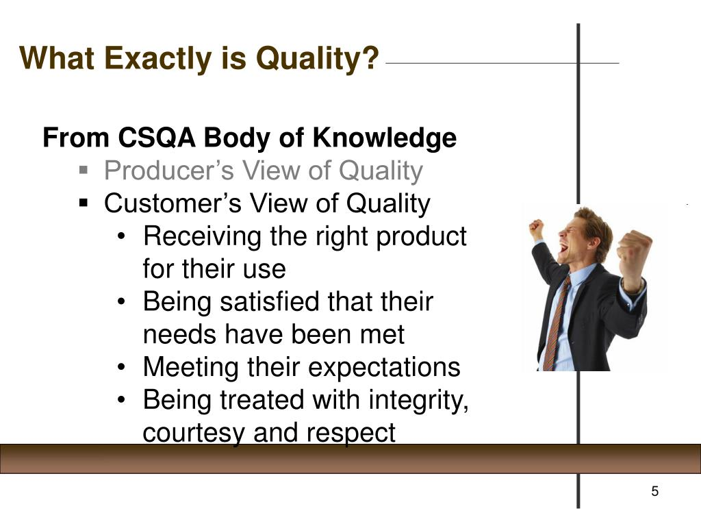 What Exactly is Quality?