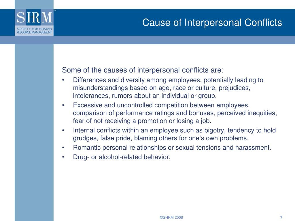 Cause of Interpersonal Conflicts