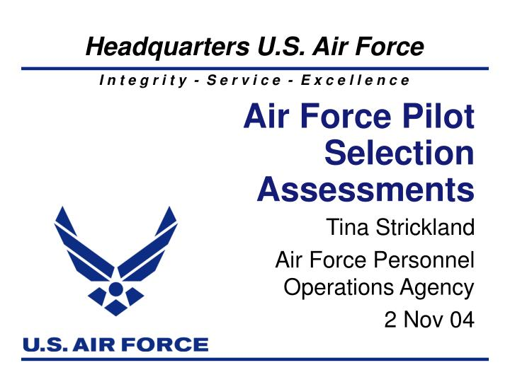 Air force pilot selection assessments