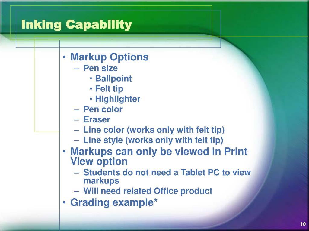 Inking Capability