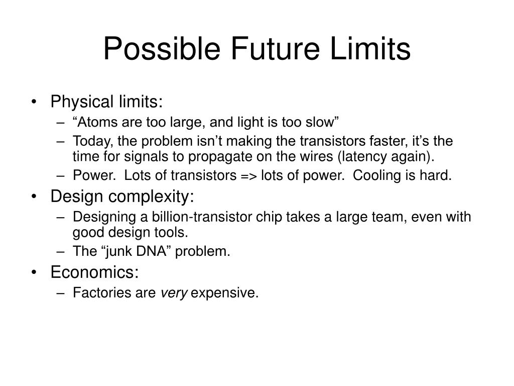 Possible Future Limits