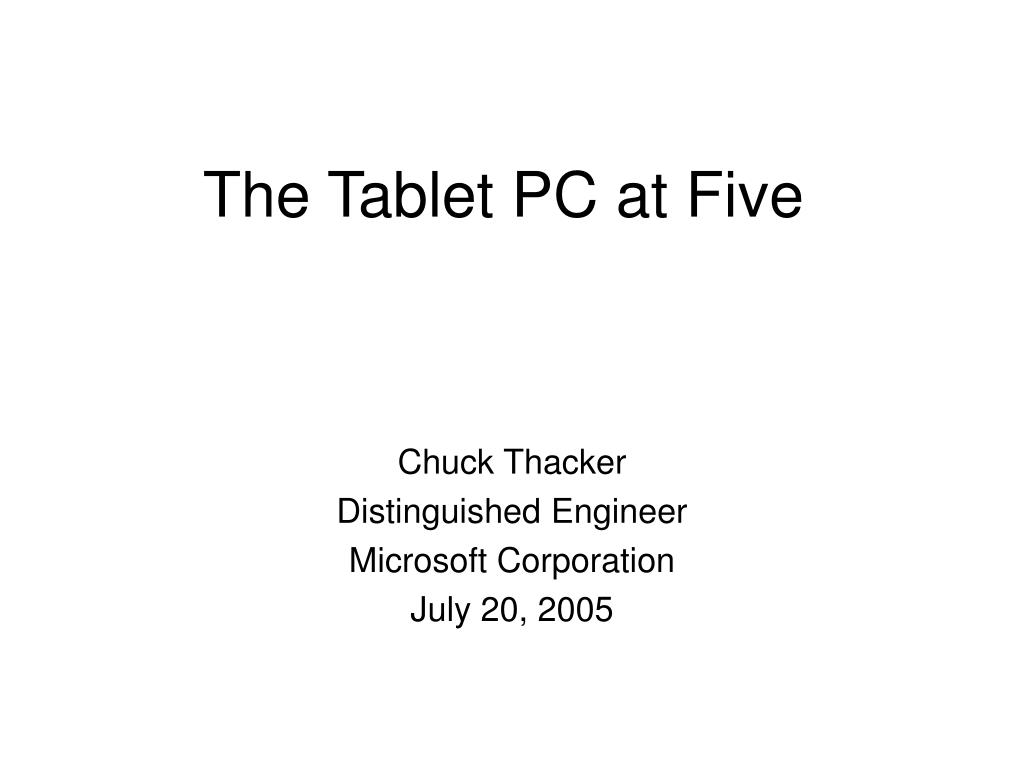 The Tablet PC at Five