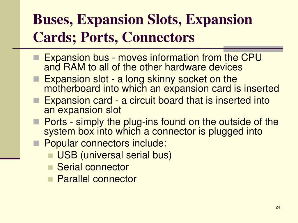 Buses, Expansion Slots, Expansion Cards; Ports, Connectors