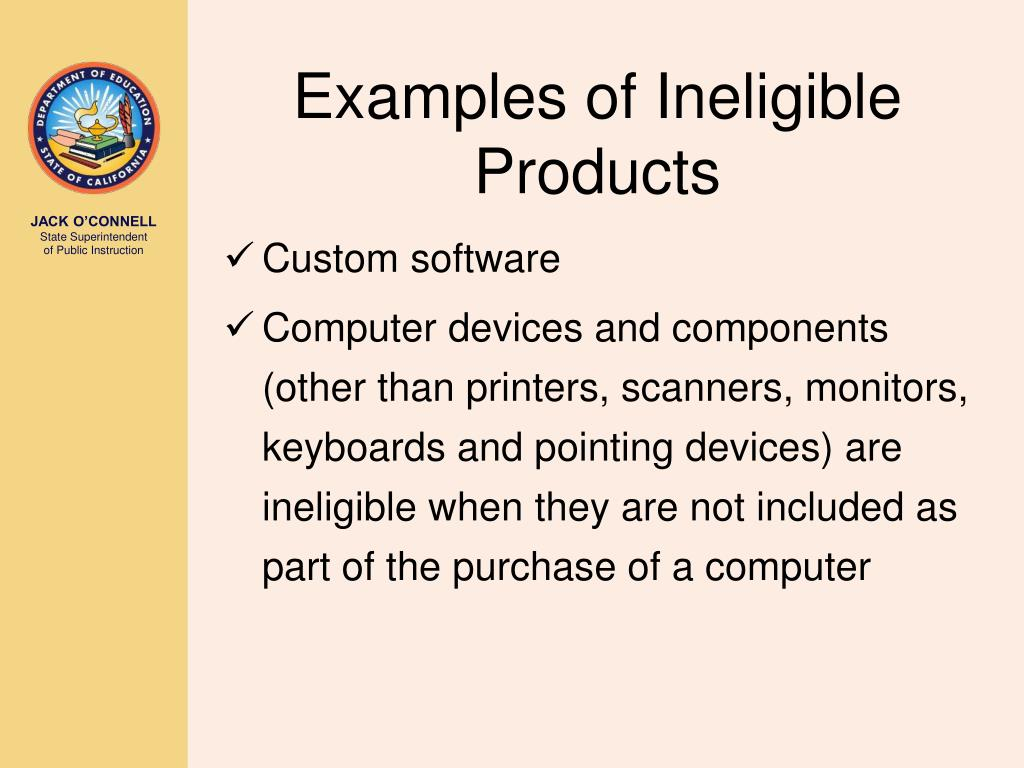 Examples of Ineligible Products