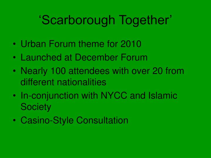 Scarborough together