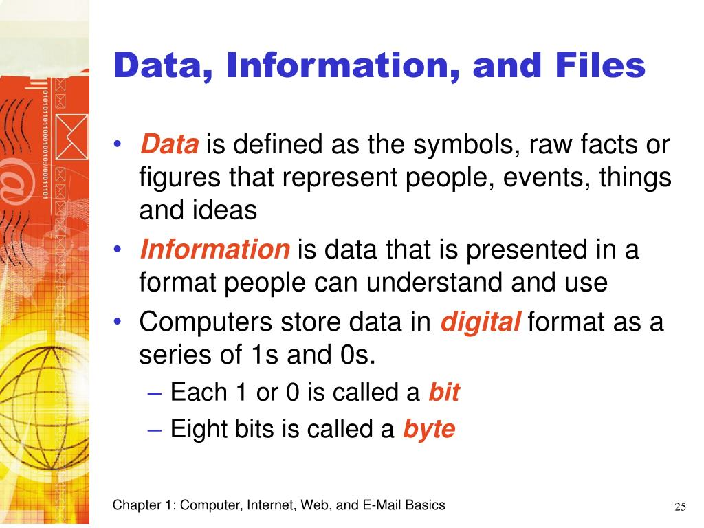 Data, Information, and Files