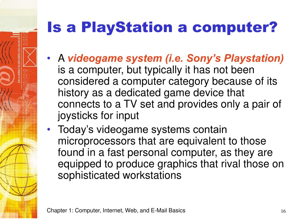 Is a PlayStation a computer?