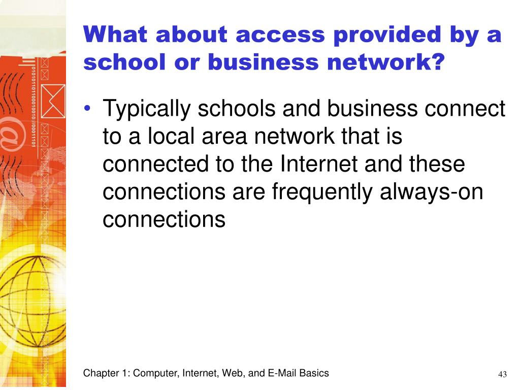 What about access provided by a school or business network?