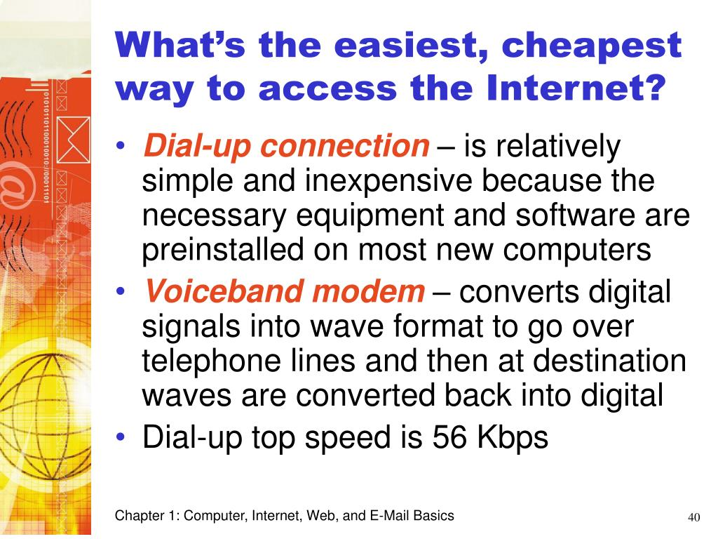 What's the easiest, cheapest way to access the Internet?