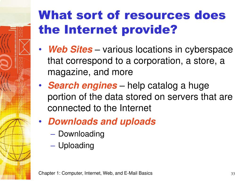 What sort of resources does the Internet provide?