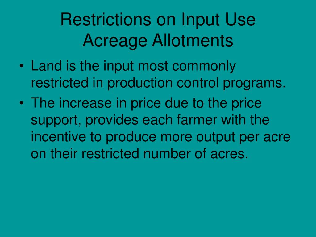 Restrictions on Input Use