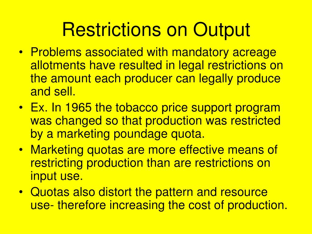 Restrictions on Output