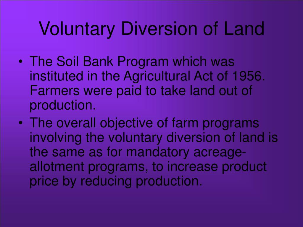 Voluntary Diversion of Land