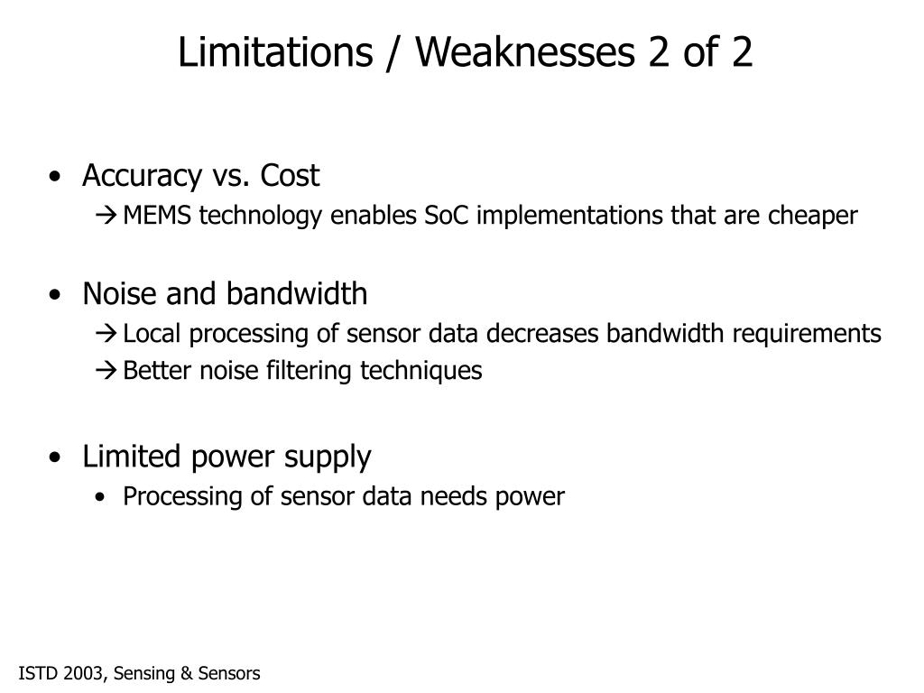 Limitations / Weaknesses 2 of 2