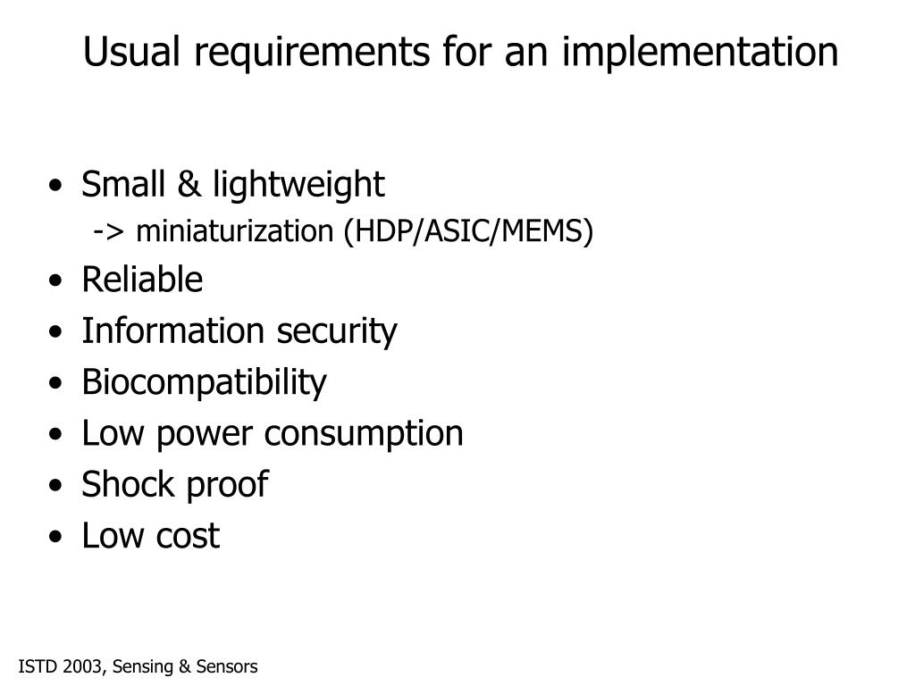 Usual requirements for an implementation