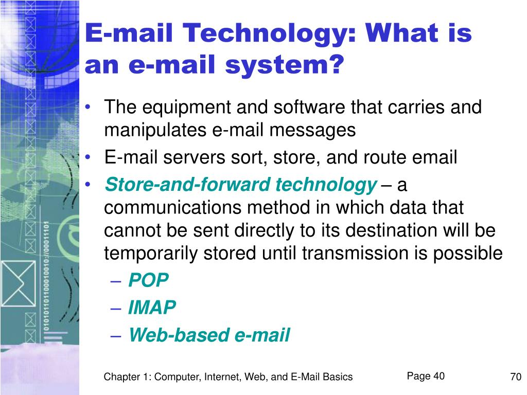 E-mail Technology: What is an e-mail system?