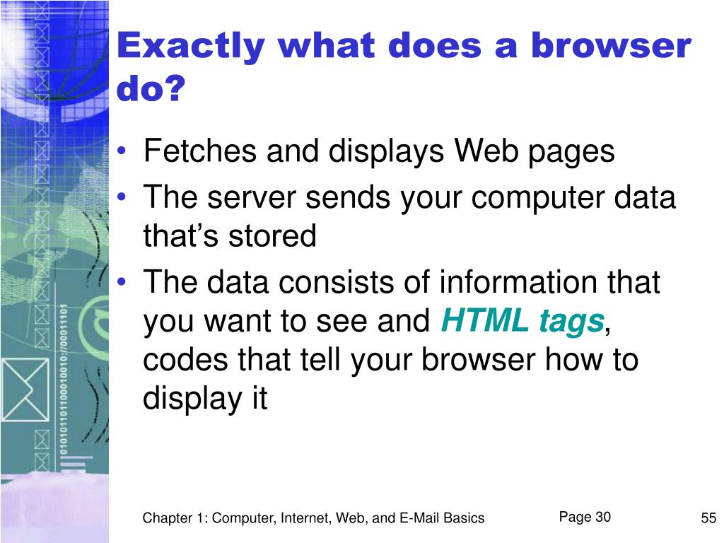 Exactly what does a browser do?