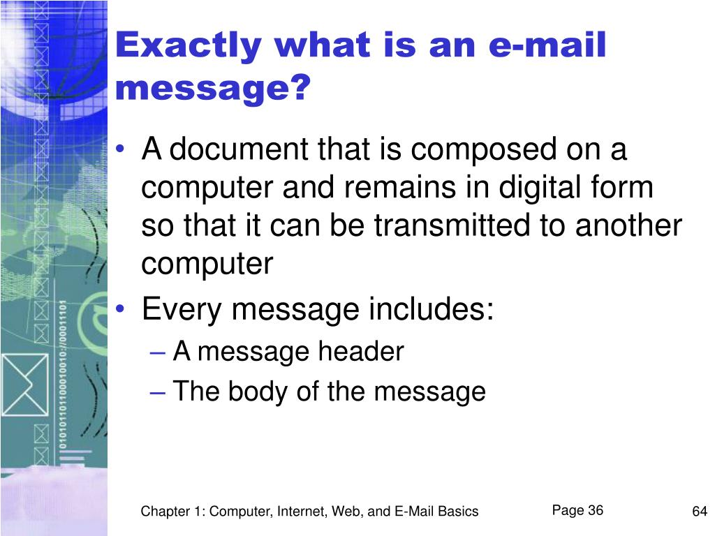 Exactly what is an e-mail message?