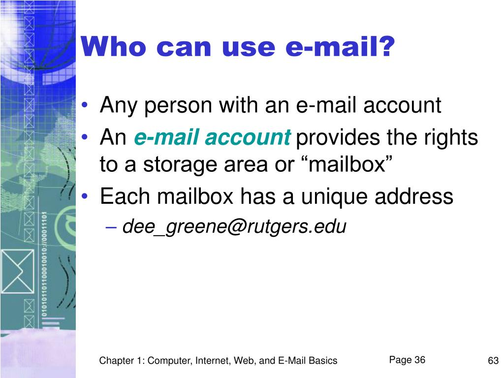 Who can use e-mail?