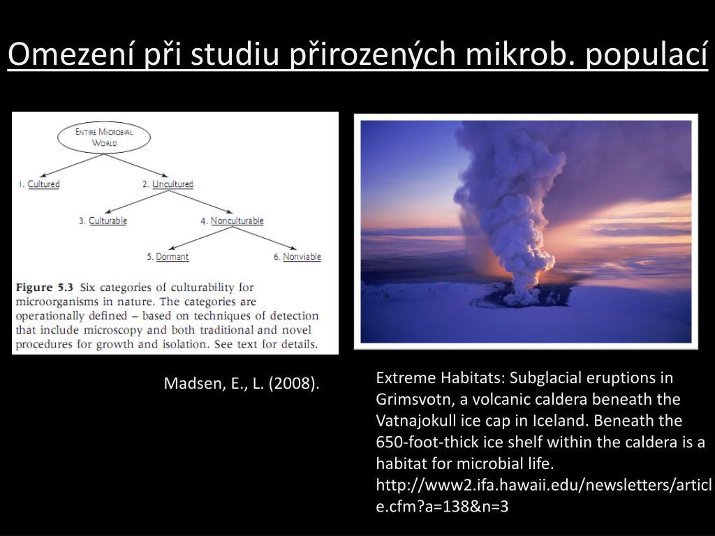 Omezení při studiu přirozených mikrob. populací