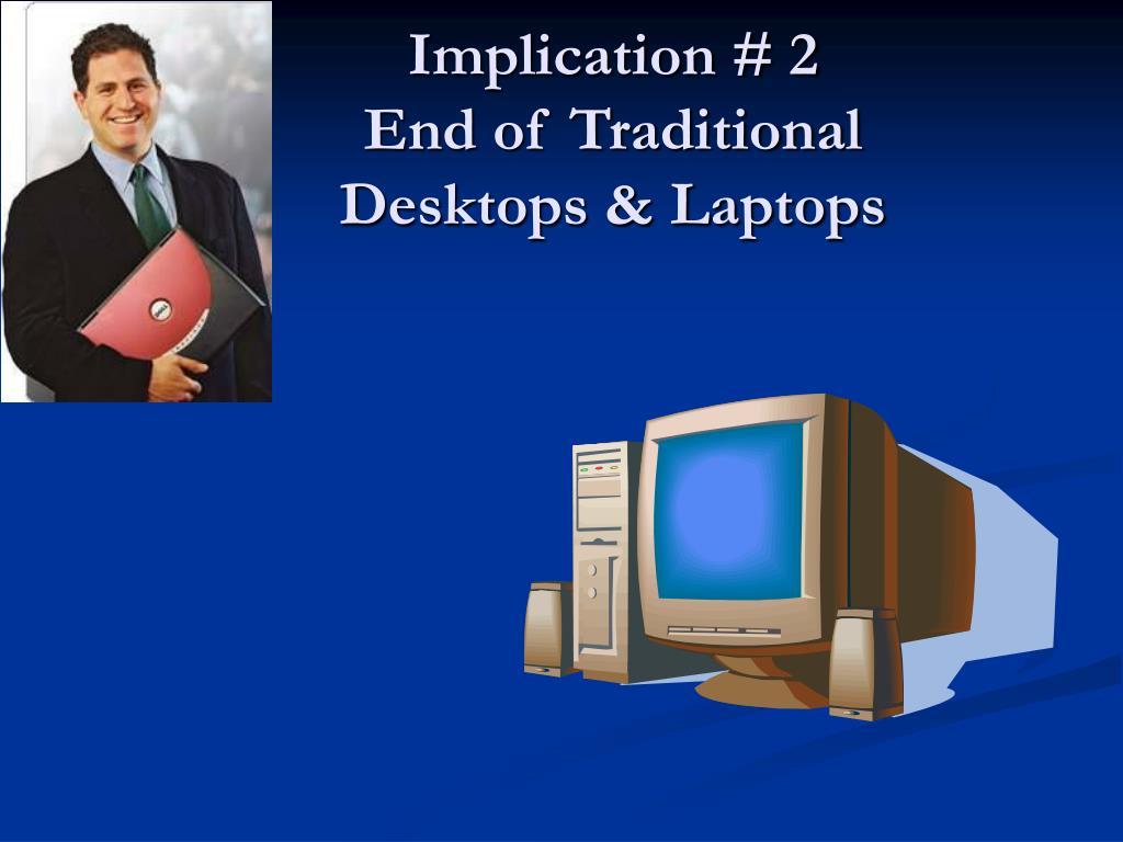 Implication # 2
