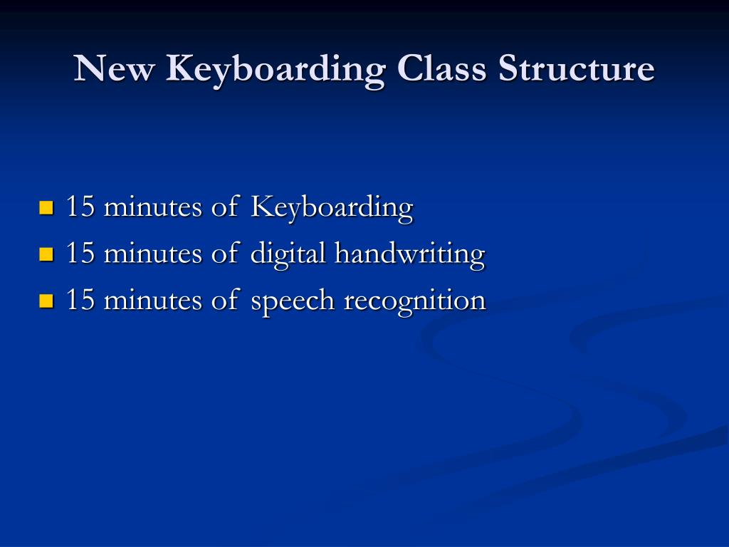 New Keyboarding Class Structure