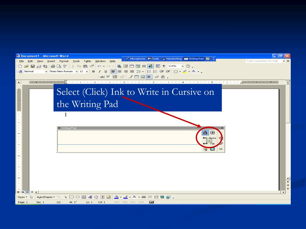 Select (Click) Ink to Write in Cursive on the Writing Pad