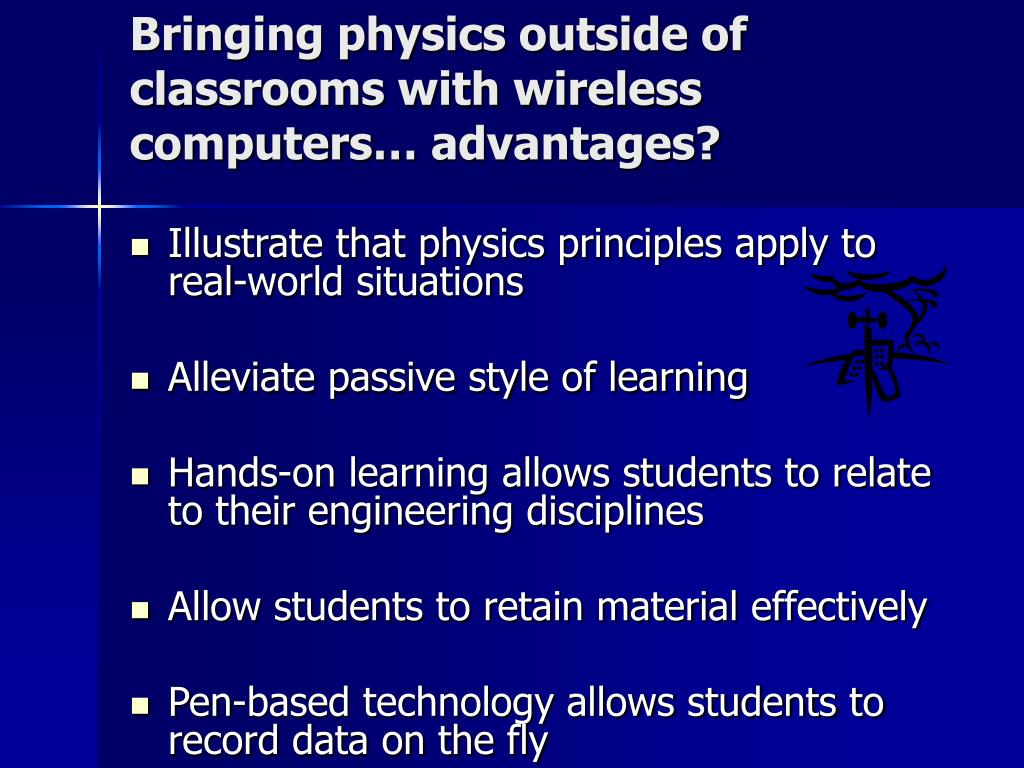 Bringing physics outside of classrooms with wireless computers… advantages?