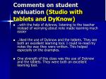 comments on student evaluation studio with tablets and dyknow
