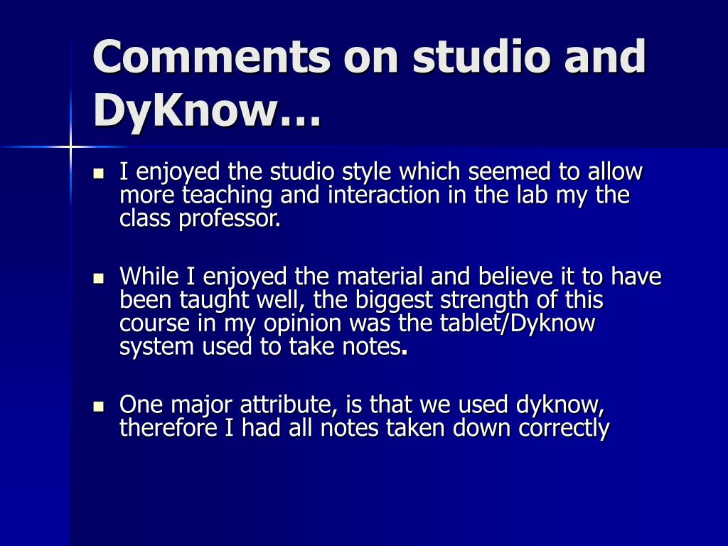 Comments on studio and DyKnow…