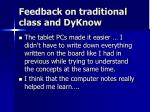 feedback on traditional class and dyknow