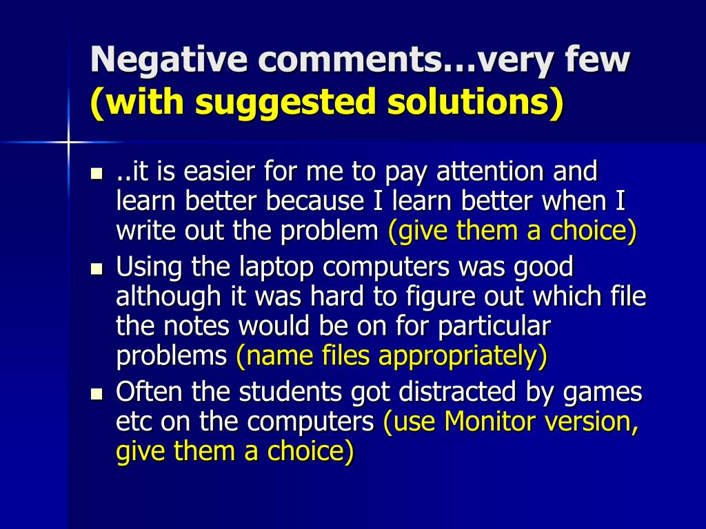 Negative comments…very few