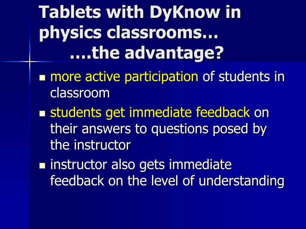 Tablets with DyKnow in physics classrooms…