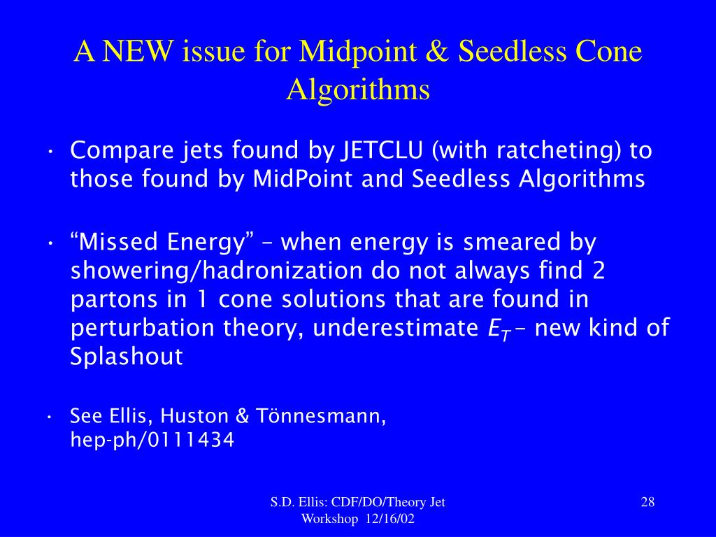 A NEW issue for Midpoint & Seedless Cone Algorithms